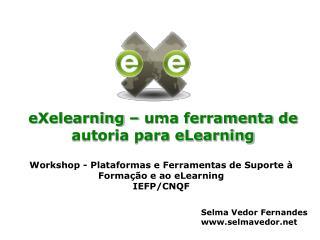 eXelearning – uma ferramenta de autoria para eLearning