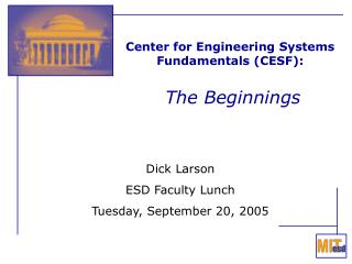 Center for Engineering Systems Fundamentals (CESF): The Beginnings