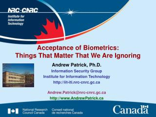 Acceptance of Biometrics:  Things That Matter That We Are Ignoring