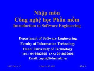 Nhập môn Công nghệ học Phần mềm Introduction to Software Engineering