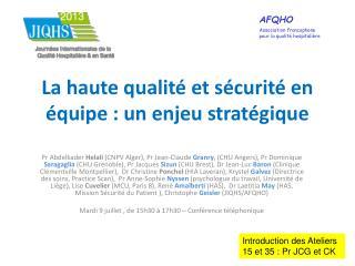 La haute qualité et sécurité en équipe : un enjeu stratégique