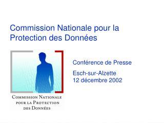 Commission Nationale pour la Protection des Données