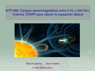 NTP 698: Campos electromagnéticos entre 0 Hz y 300 Ghz: