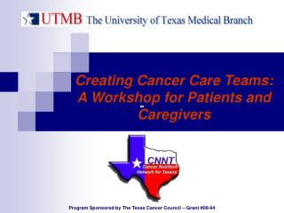 Creating Cancer Care Teams:  A Workshopfor Patients and Caregivers