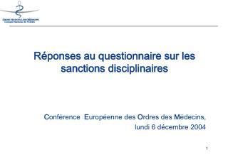 Réponses au questionnaire sur les sanctions disciplinaires