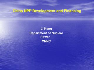 China NPP Development and Financing