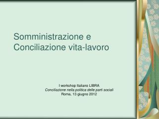 Somministrazione e Conciliazione vita-lavoro