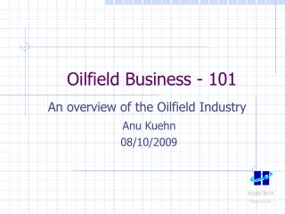 Oilfield Business - 101