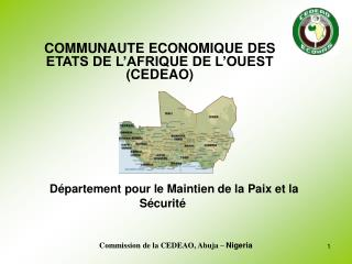Commission de la CEDEAO, Abuja –  Nigeria