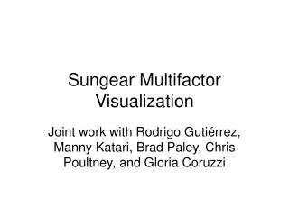 Sungear Multifactor Visualization