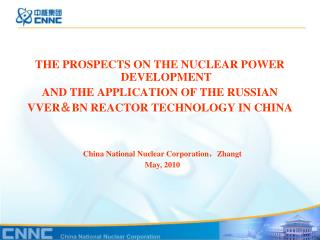 THE PROSPECTS ON THE NUCLEAR POWER DEVELOPMENT  AND THE APPLICATION OF THE RUSSIAN