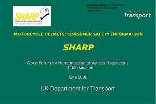 MOTORCYCLE HELMETS: CONSUMER SAFETY INFORMATION  SHARP