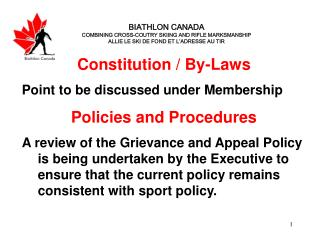 Constitution / By-Laws Point to be discussed under Membership Policies and Procedures