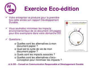Exercice Eco-édition