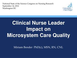 Clinical Nurse Leader  Impact on  Microsystem Care Quality