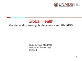 Global Health  Gender and human rights dimensions and HIV/AIDS