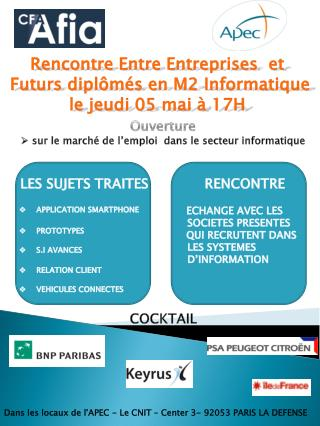 Dans les locaux de l'APEC�- Le CNIT � Center 3- 92053 PARIS LA DEFENSE