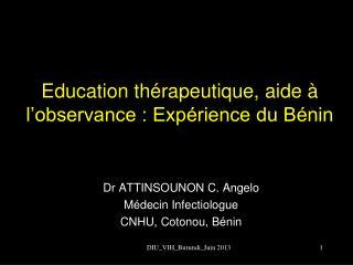 Education thérapeutique, aide à l'observance : Expérience du Bénin