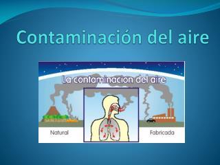 Contaminaci�n del aire