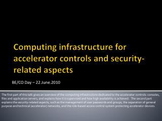 Computing infrastructure for accelerator controls and security-related aspects