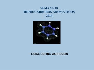 SEMANA 18 HIDROCARBUROS AROMATICOS 2014