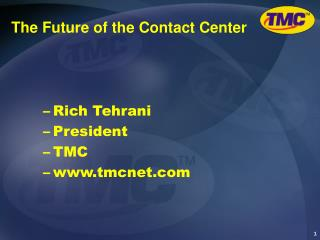 The Future of the Contact Center