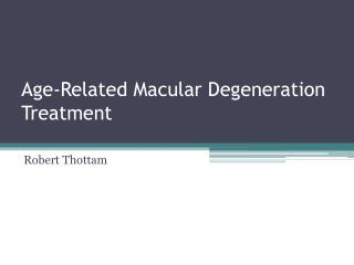 Age-Related Macular Degeneration  Treatment