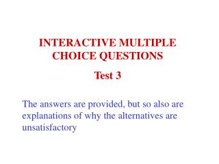INTERACTIVE MULTIPLE            CHOICE QUESTIONS Test 3