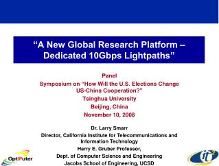 """A New Global Research Platform –Dedicated 10Gbps Lightpaths"""