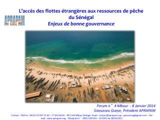 L ' accès des flottes étrangères aux ressources de pêche  du Sénégal Enjeux de bonne gouvernance