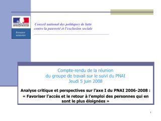 Compte-rendu de la réunion  du groupe de travail sur le suivi du PNAI Jeudi 5 juin 2008