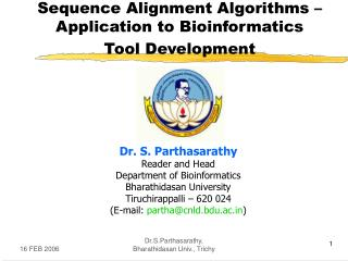 Sequence Alignment Algorithms – Application to Bioinformatics Tool Development