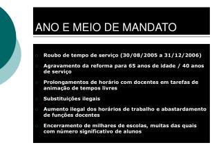 ANO E MEIO DE MANDATO
