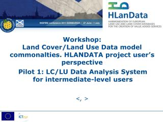 Workshop:  Land Cover/Land Use Data model commonalties. HLANDATA project user's perspective
