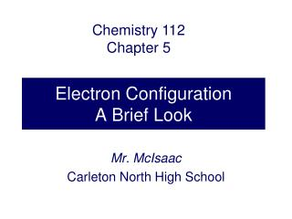 Electron Configuration A Brief Look