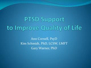 PTSD Support  to Improve Quality of Life