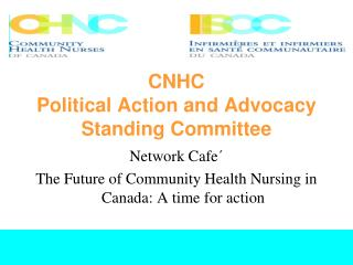 CNHC Political Action and Advocacy Standing Committee