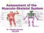 Assessment of the   Musculo-Skeletal System