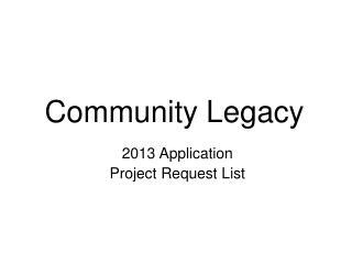 Community Legacy