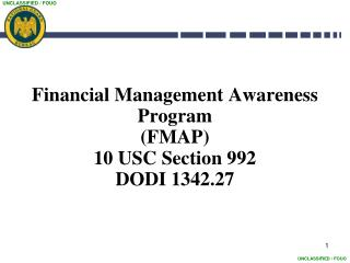 Financial Management Awareness Program (FMAP) 10 USC Section 992 DODI 1342.27