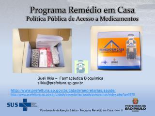 Programa Remédio em Casa Política Pública de Acesso a Medicamentos