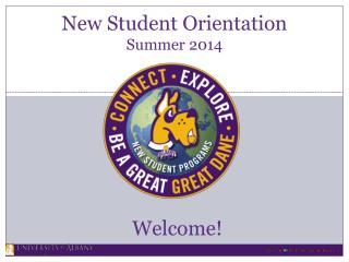 New Student Orientation Summer 2014