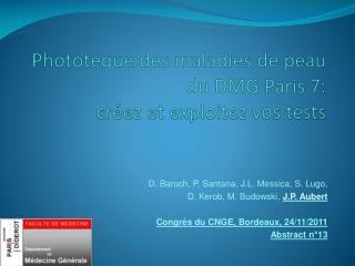 Phototèque des maladies  de peau du DMG Paris  7 : créez et exploitez vos tests