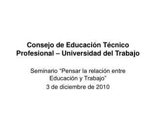 Consejo de Educación Técnico Profesional – Universidad del Trabajo