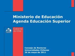 Ministerio de Educación Agenda Educación Superior