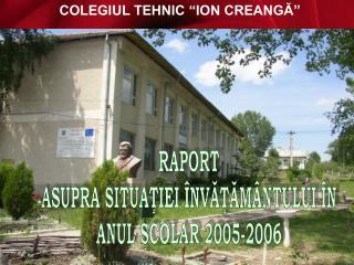 """1955 – 2005 – CENTENARUL COLEGIULUI TEHNIC  """" ION CREANGĂ """" – TG. NEAMŢ"""