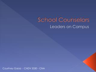 School Counselors