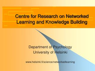 Centre for Research on Networked Learning and Knowledge Building