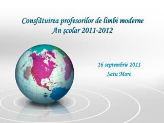 Cons fătuirea profesorilor de limbi moderne An şcolar 2011-2012