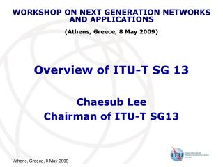 Overview of ITU-T SG 13
